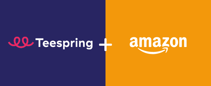 Everything you need to know about Teespring's Amazon Integration update